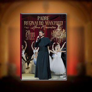 DVD ALMA MISSIONÁRIA PADRE REGINALDO MANZOTTI